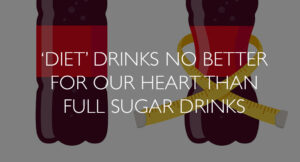Diet-Drinks-No-Better-for-our-Heart-than-Full-Sugar-Drinks (002)