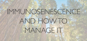 Immunosenescence-and-how-to-manage-it