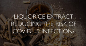 Liquorice-Extract-Reducing-the-Risk-of-Covid-19-Infection