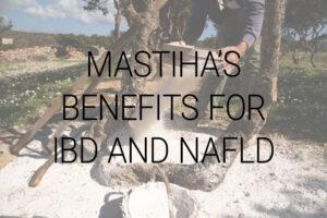 Mastihas-Benefits-for-IBD-and-NAFLD