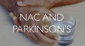 NAC-and-Parkinsons