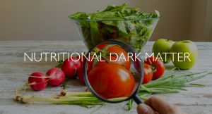 Nutritional dark matter