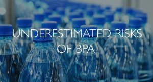 Underestimasted risks of bpa