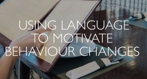 Using-Language-to-Motivate-Behaviour-Changes